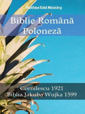 cover image of Biblie Română Poloneză
