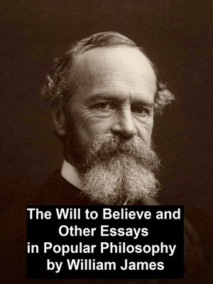 cover image of The Will to Believe and Other Essays in Popular Philosophy