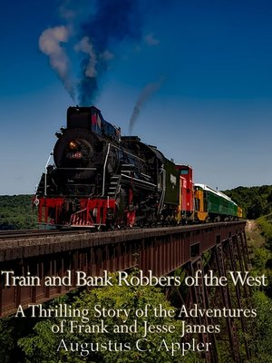 cover image of Train and Bank Robbers of the West