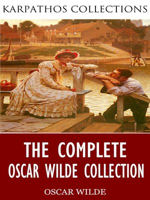 cover image of The Complete Oscar Wilde Collection