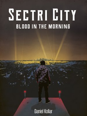 cover image of Sectri City--Blood In the Morning