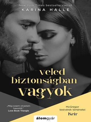 cover image of Veled biztonságban vagyok