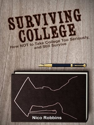 cover image of Surviving College