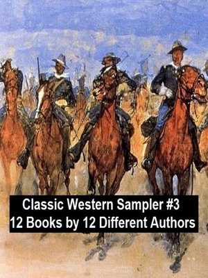 cover image of Classic Western Sampler #3: 12 Books by 12 Different Authors