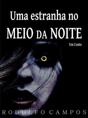 cover image of Uma estranha no meio da noite