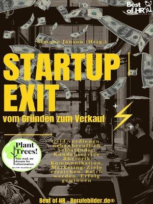 cover image of StartUp Exit vom Gründen zum Verkauf