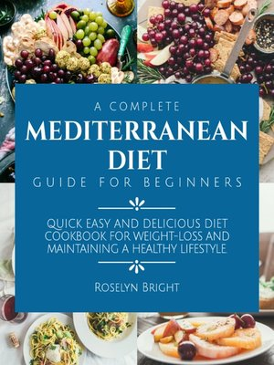 cover image of A Complete Mediterranean Diet Guide for Beginners