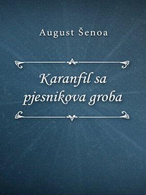 cover image of Karanfil sa pjesnikova groba