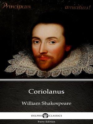 cover image of Coriolanus by William Shakespeare