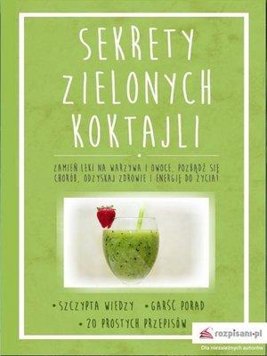 cover image of Sekrety zielonych koktajli