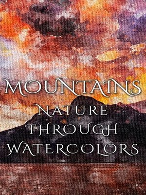cover image of Mountains - Nature Through Watercolors