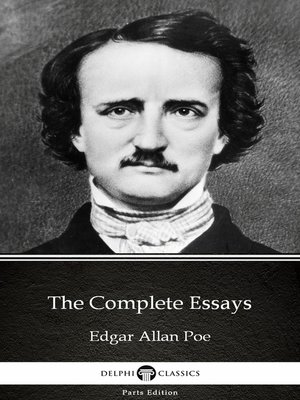 cover image of The Complete Essays by Edgar Allan Poe