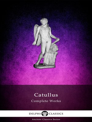 cover image of Complete Works of Catullus