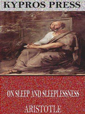 cover image of On Sleep and Sleeplessness