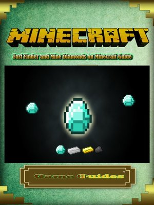 cover image of Fast Finder and Mine Diamonds on Minecraft Guide
