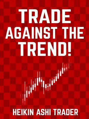 cover image of Trade Against the Trend!