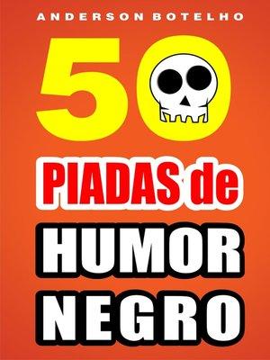 cover image of 50 Piadas de humor negro