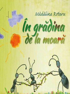 cover image of În grădina de la moară