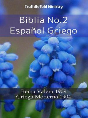 cover image of Biblia No.2 Español Griego