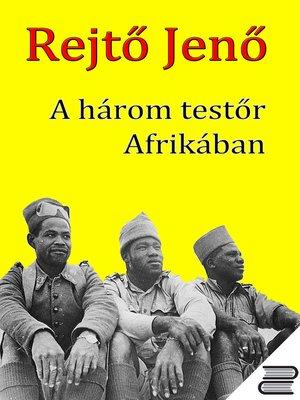 cover image of A három testőr Afrikában