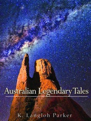 cover image of Australian Legendary Tales