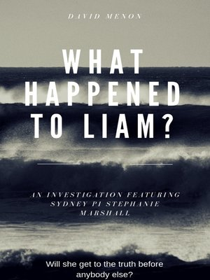 cover image of What Happened to Liam?