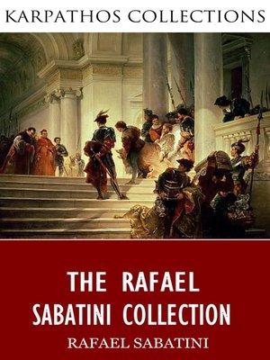 cover image of The Rafael Sabatini Collection