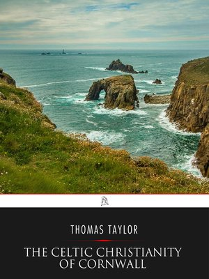cover image of The Celtic Christianity of Cornwall