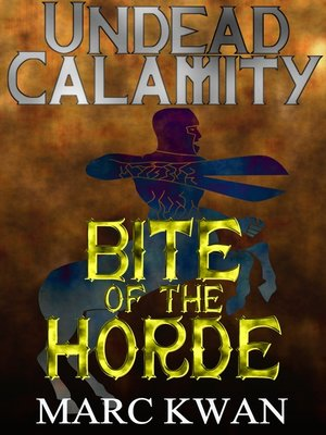 cover image of Bite of the Horde
