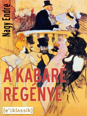 cover image of A kabaré regénye
