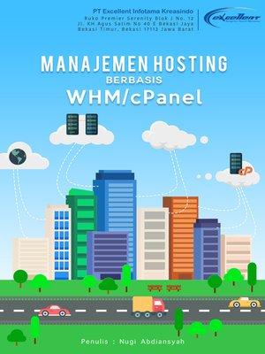 cover image of Manajemen Hosting Berbasis WHM/cPanel