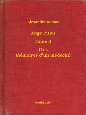 cover image of Ange Pitou--Tome II--(Les Mémoires d'un médecin)