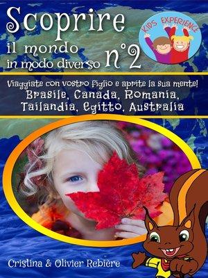 cover image of Scoprire il mondo in modo diverso n°2