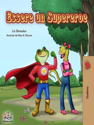 cover image of Essere un Supereroe