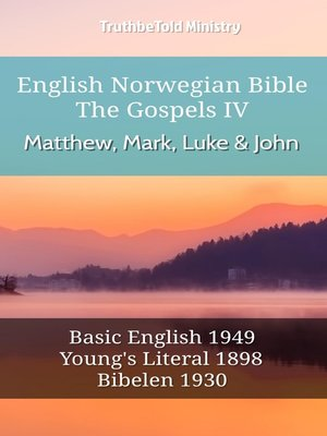 cover image of English Norwegian Bible - The Gospels IV - Matthew, Mark, Luke and John