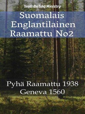 cover image of Suomalais Englantilainen Raamattu No2
