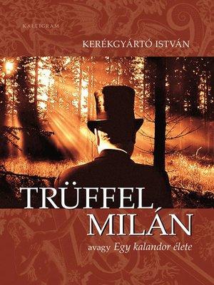cover image of Trüffel Milán