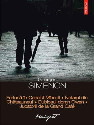 cover image of Furtună în Canalul Mînecii. Notarul din Châteauneuf. Dubiosul domn Owen. Jucătorii de la Grand Café