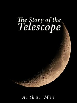 cover image of The Story of the Telescope