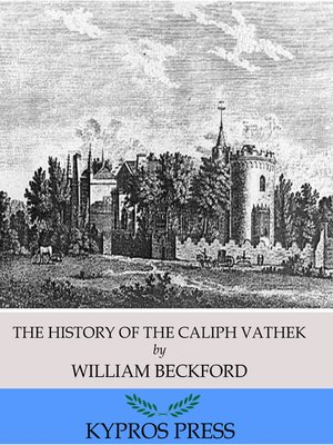 cover image of The History of the Caliph Vathek
