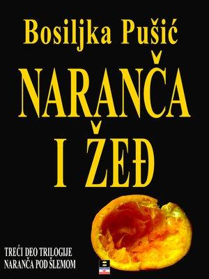 cover image of NARANCA I ZEDJ