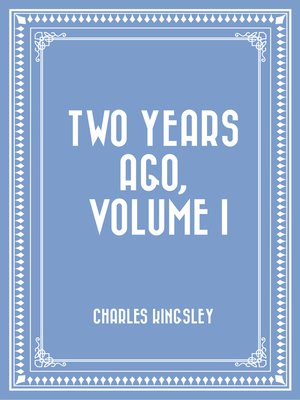 cover image of Two Years Ago, Volume I