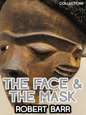 cover image of The Face And The Mask