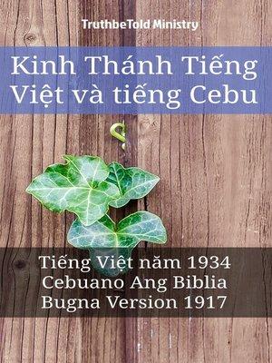 cover image of Kinh Thánh Tiếng Việt và tiếng Cebu