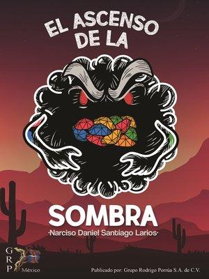cover image of El ascenso de la sombra