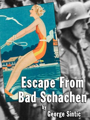 cover image of Escape From Bad Schachen
