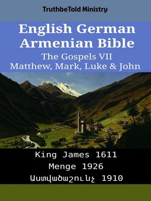 cover image of English German Armenian Bible - The Gospels VII - Matthew, Mark, Luke & John