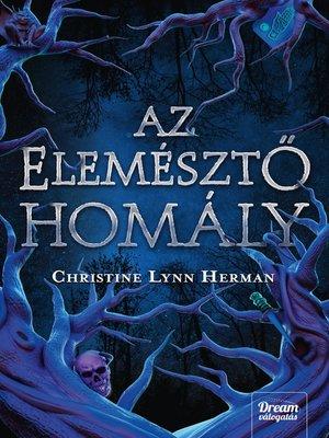 cover image of Az elemésztő homály