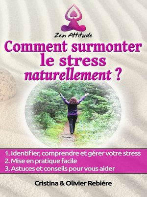 cover image of Comment surmonter le stress naturellement