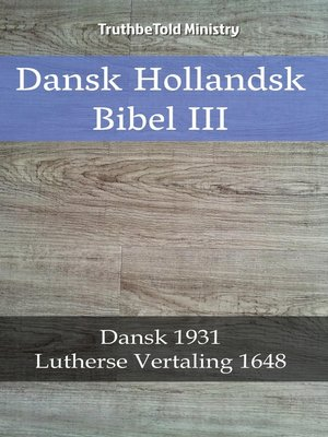 cover image of Dansk Hollandsk Bibel III